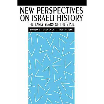 Nye perspektiver på Israels historie de tidlige år af tilstanden af Silberstein & Laurence J.