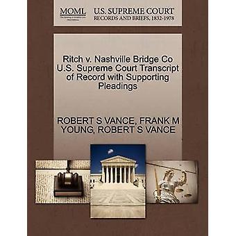 Ritch v. Nashville Bridge Co U.S. Supreme Court avskrift av posten med stödjande yrkats av VANCE & ROBERT S