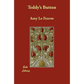 Teddys Button by Le Feuvre & Amy
