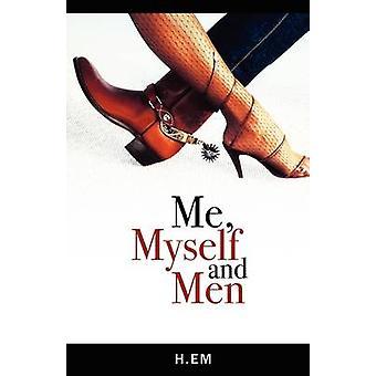 Me Myself en mannen door H. Em & Em