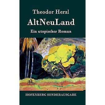 AltNeuLand by Theodor Herzl