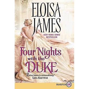 Four Nights with the Duke by Eloisa James - 9780062344281 Book