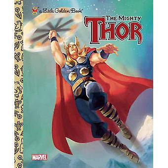 The Mighty Thor by Storybook Art Group - Billy Wrecks - 9780307930514
