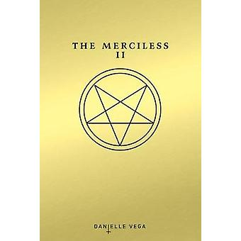 The Merciless - II - The Exorcism of Sofia Flores by Danielle Vega - 97