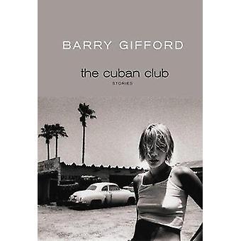 The Cuban Club by The Cuban Club - 9781609808600 Book