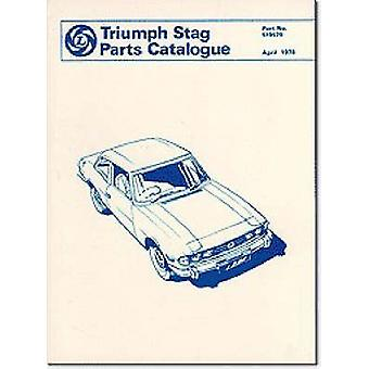 Triumph Parts Catalogue - Stag - Part No. 519579 by Brooklands Books Lt