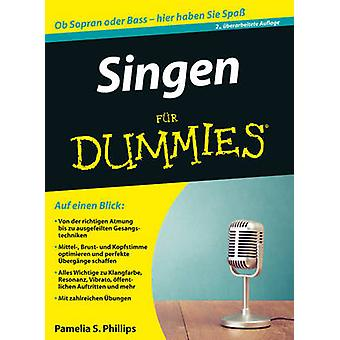 Singen Fur Dummies (2nd Revised edition) by Pamelia S. Phillips - 978