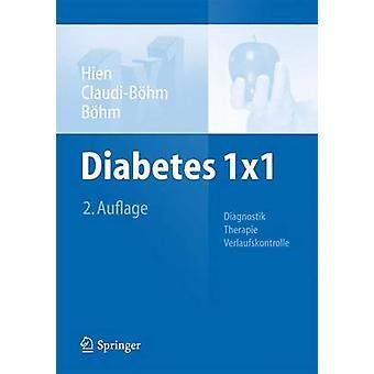 Diabetes 1x1 - Diagnostik - Therapie - Verlaufskontrolle (2nd) by Pete