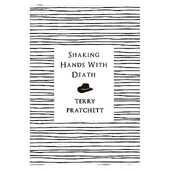 Shaking Hands With Death (Paperback) by Pratchett Terry