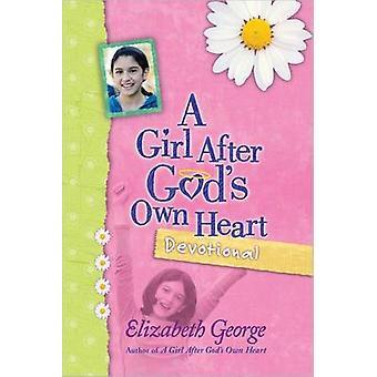 Ein Mädchen nach Gottes Andacht von Elizabeth George - 9780736 Herzen