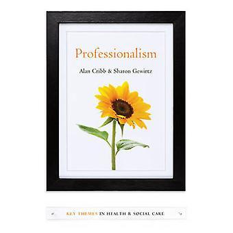 Professionalism by Alan Cribb - Sharon Gewirtz - 9780745653174 Book