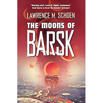 The Moons of Barsk by The Moons of Barsk - 9780765394637 Book