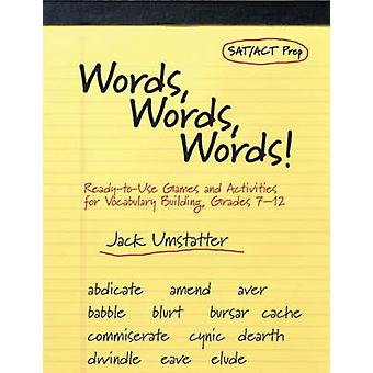 Words - Words - Words - Ready-to-Use Games and Activities for Vocabula