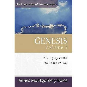 Genesis - v. 3 - Genesis 37-50 by James Montgomery Boice - 978080106639