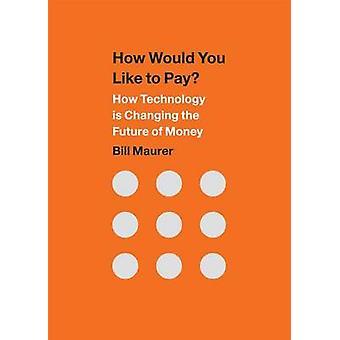 Wie möchten Sie bezahlen? -Wie Technologie die Zukunft verändert