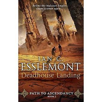 Deadhouse Landing - Path to Ascendancy Book 2 by Deadhouse Landing - Pa