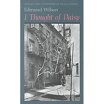 I Thought of Daisy (New edition) by Edmund Wilson - Neale Reinitz - 9
