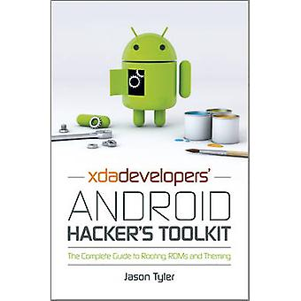 XDA Developers' Android Hacker's Toolkit - The Complete Guide to Rooti