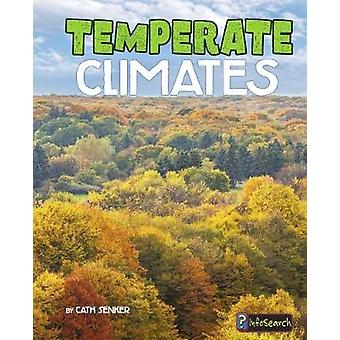 Temperate Climates by Cath Senker - 9781474738408 Book
