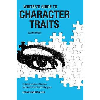The Writer's Guide to Character Traits (2nd Revised edition) by Linda