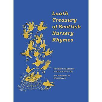 The Luath Treasury of Scottish Nursery Rhymes by Alasdair Hutton - 97