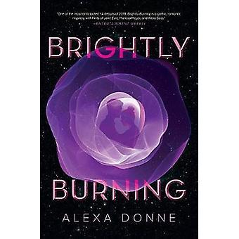 Brightly Burning by Alexa Donne - 9781328948939 Book