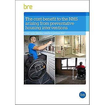 The Cost-Benefit to the NHS Arising from Preventative Housing Interve
