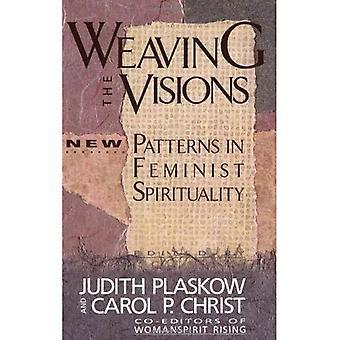 Vævning visioner: nye mønstre i feministisk spiritualitet