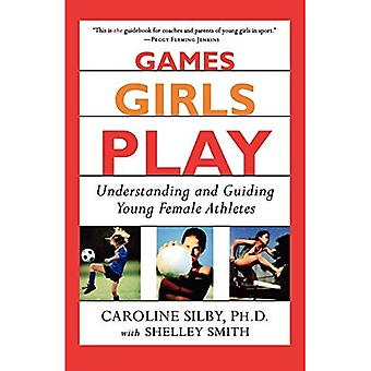 Games Girls Play: Understanding and Guiding Young Female Athletes