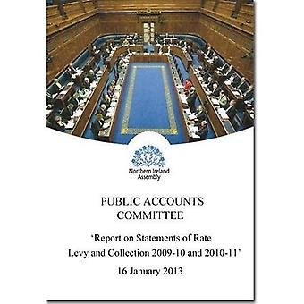 Report on Statements of Rate Levy and Collection 2009-10 and 2010-11: Together with the Minutes of Proceedings...