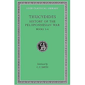 A History of the Peloponnesian War: Bk. 5-6