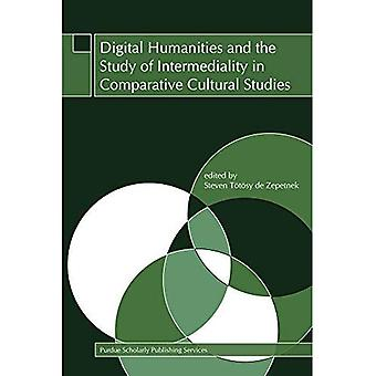 Digital Humanities and the Study of Intermediality in Comparative Cultural Studies