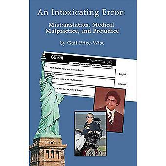 Inebriante de erro: Erro de tradução, imperícia médica e preconceito