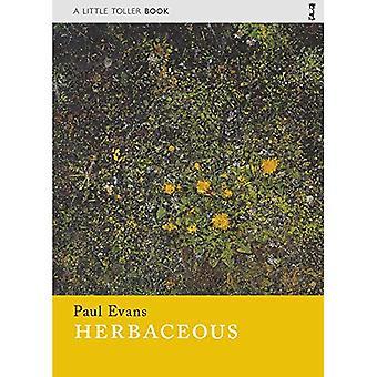Herbaceous (Little Toller�Monographs)
