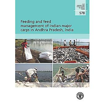 Feeding and Feed Management of Indian Major Carps in Andhra Pradesh, India (FAO Fisheries and Aquaculture Technical...