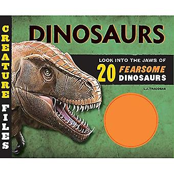 Creature Files: Dinosaurs: Look into the Jaws of 20 Ferocious Dinosaurs (Creature Files)