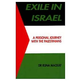 Exile in Israel: A Personal Journey with the Palestinians