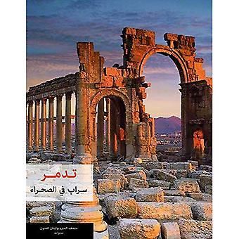 Palmyra: Miraggio nel deserto