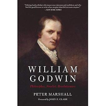 William Godwin: Filosof, författare, revolutionär