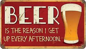 Beer Is The Reason I Get Up rusted steel sign (pst 148 pt)