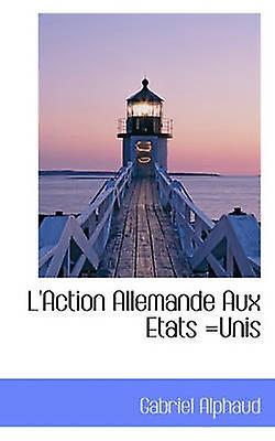 LAction Allehommede Aux Etats Unis by Alphaud & Gabriel