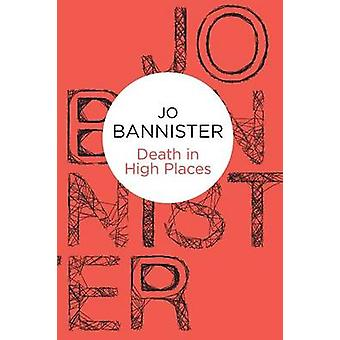 Death in High Places by Bannister & Jo