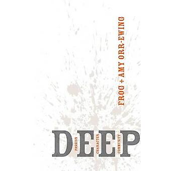 Deep by OrrEwing & Frog