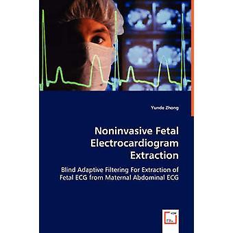 Noninvasive Fetal elektrokardiogram udvinding af Zhong & Yunde
