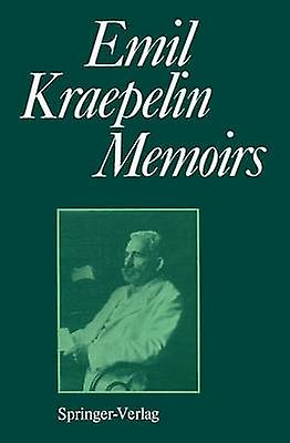 Memoirs by Kraepelin & Emil