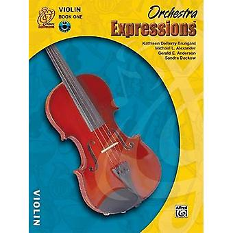 Orchestra Expressions - Book One Student Edition - Violin - Book & CD