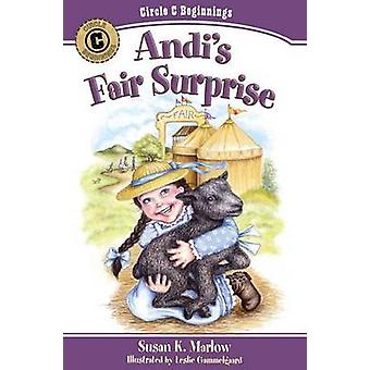 Andi's Fair Surprise by Susan K Marlow - Leslie Gammelgaard - 9780825