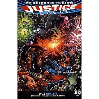 Justice League TP Vol 3 Rebirth by Bryan Hitch - 9781401271121 Book