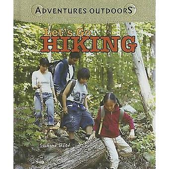 Let's Go Hiking by Suzanne Slade - 9781404236516 Book