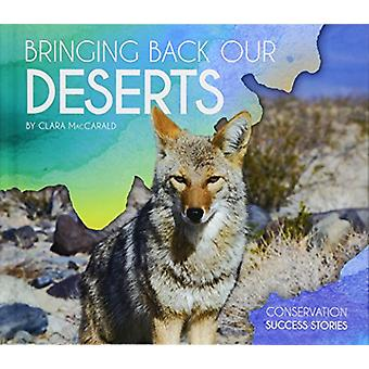 Bringing Back Our Deserts by Clara Maccarald - 9781532113130 Book